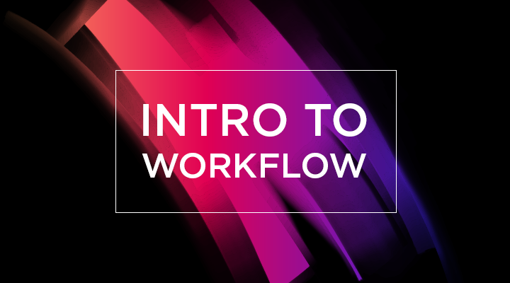 Introduction to Workflow