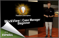WorkView|Case Manager 1: Principiante (español)
